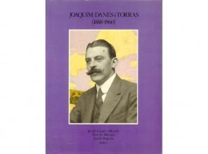 Joaquim Danés i Torras (1888-1960) (Llibres de Batet, 1988)