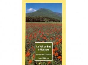 La Vall de Bas i Riudaura (Llibres de Batet, 1995)