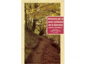 Itineraris per la zona volcànica de la Garrotxa (Llibres de Batet, 1994)