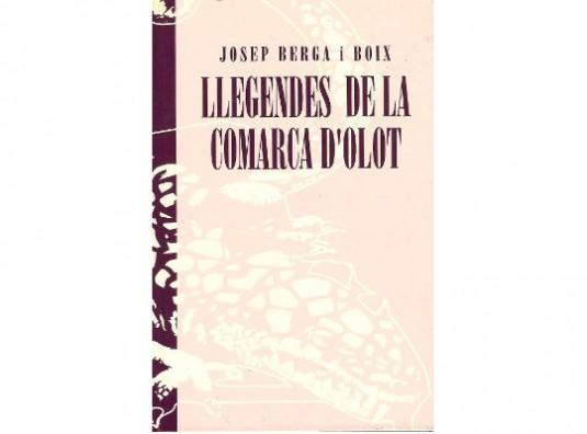 Llegendes de la comarca d'Olot, de Josep Berga i Boix