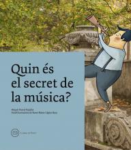 Quin és el secret de la música?, de Miquel Pascal, Roser Matas i Quim Roca, Llibres de Batet, 2017